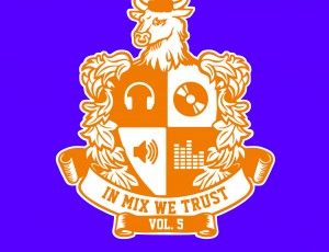 In Mix We Trust Vol.5